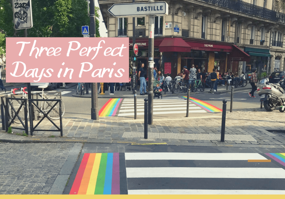 Three Perfect Days in Paris